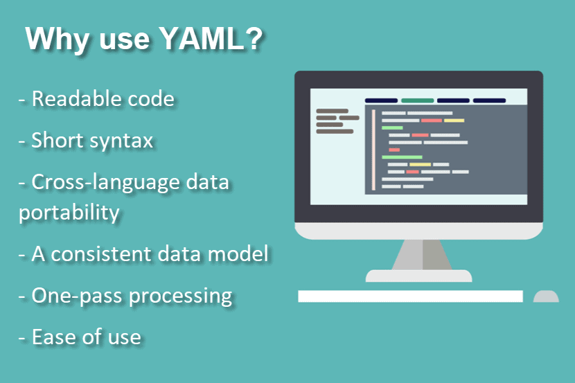 Why use YAML?