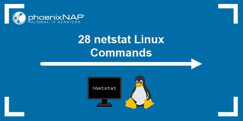 28 netstat Linux Commands