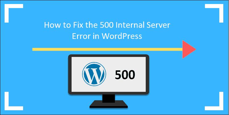 500 internal server error wordpress tutorial