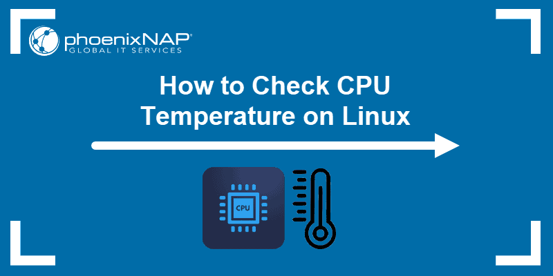 How to Check CPU Temperature on Linux