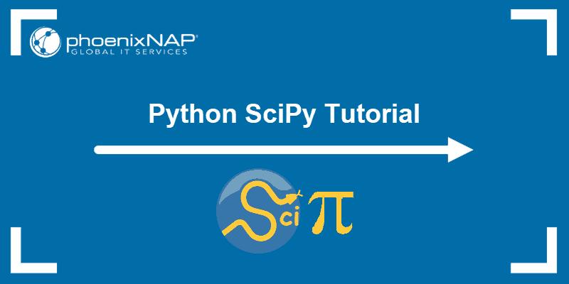Python SciPy Tutorial