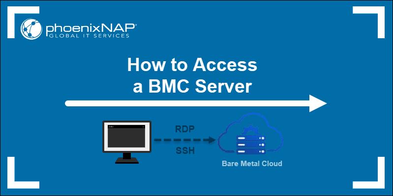 How to access a BMC server user guide