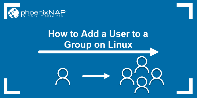Tutorial on how to add a user to a group on Linux.