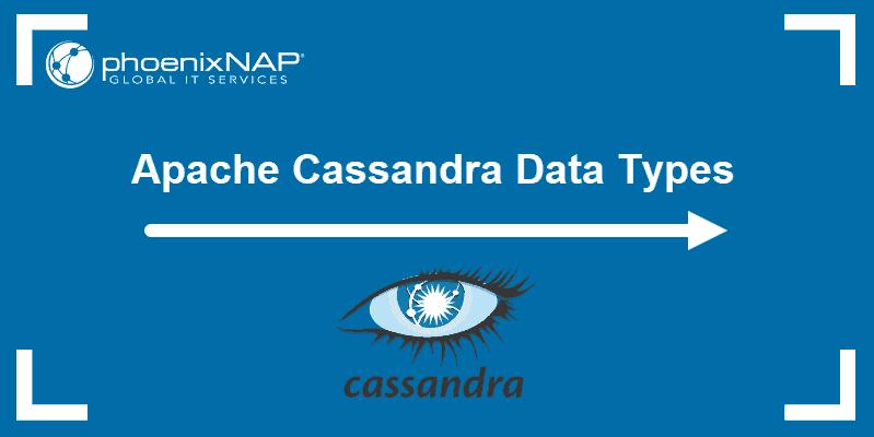 tutorial on data types in cassandra
