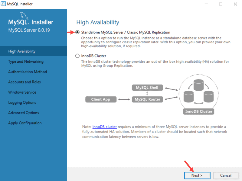 High availablility allows you to choose between a Standalone Server or InnoDB cluster.