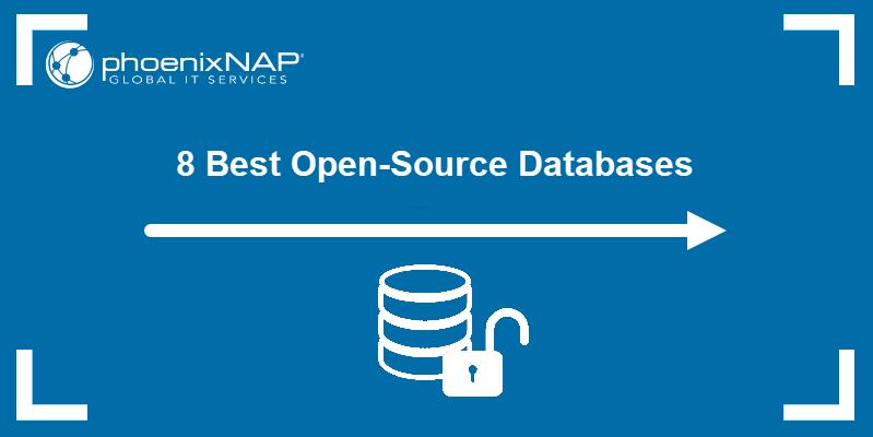 8 best open-source databases