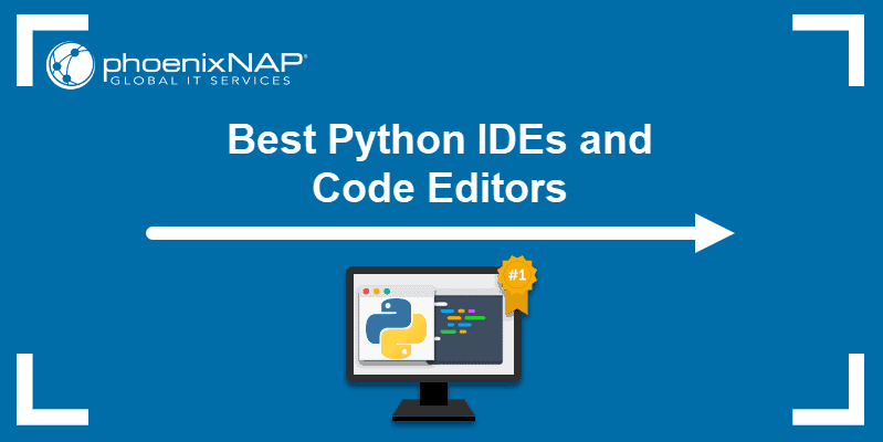 Best Python IDEs and Code Editors
