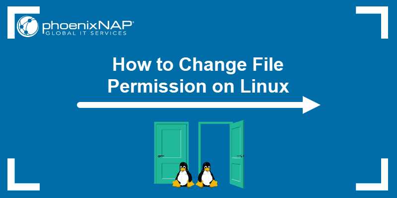 Tutorial on how to change file permission on Linux.