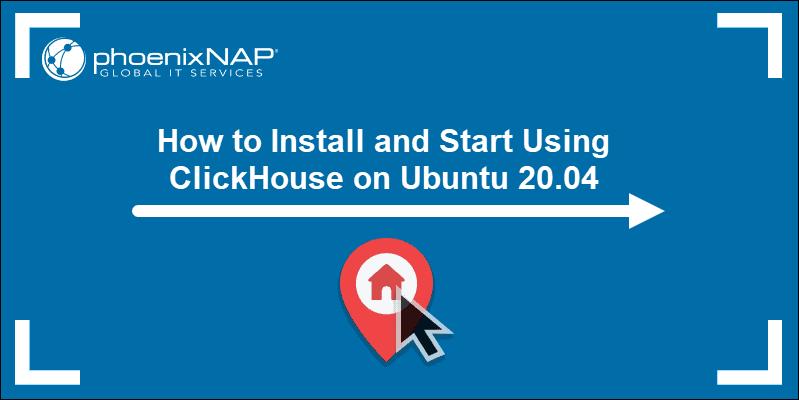 tuorial on installing ClickHouse on Ubuntu 20.04