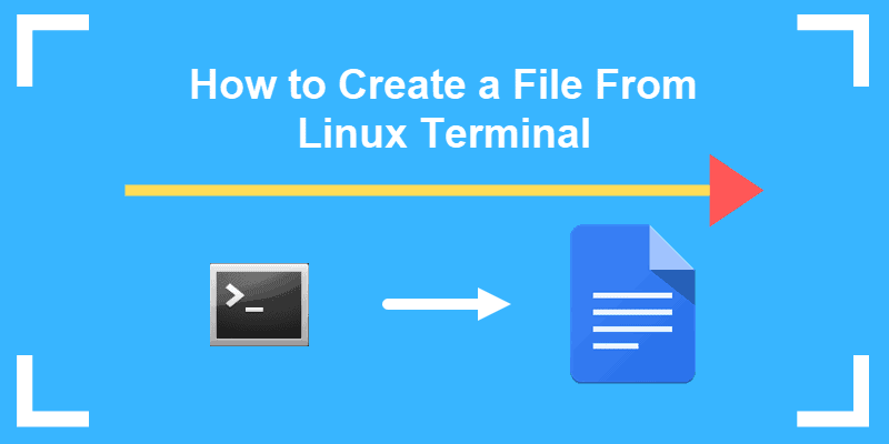 create a file from linux terminal