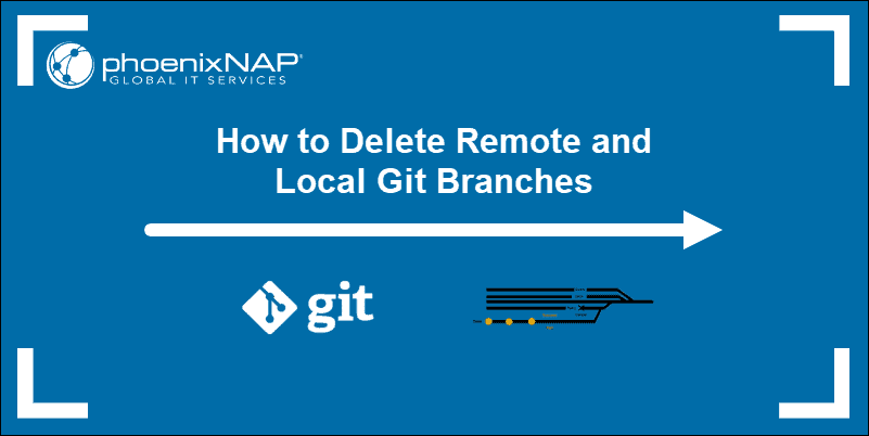 tutorial on deleting remote and local git branch