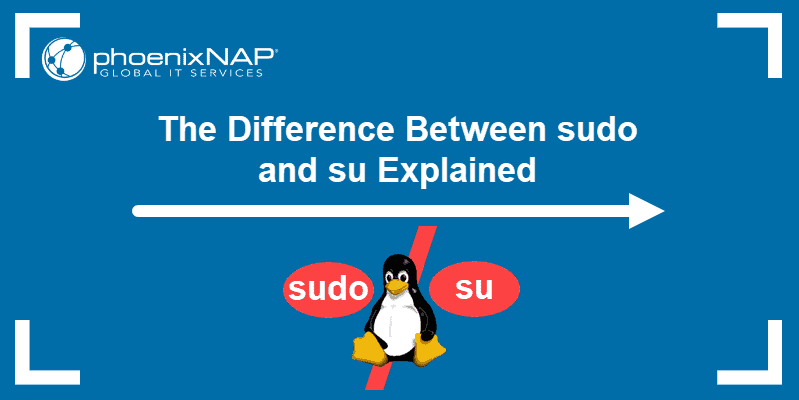 The difference between sudo and su explained.