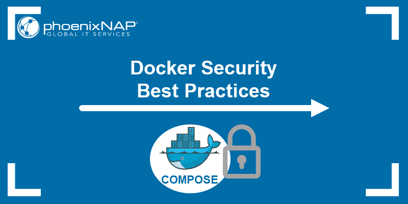 Docker security best practices.