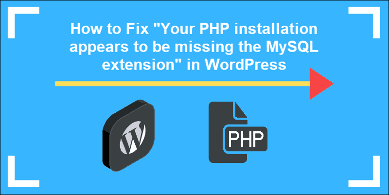 Your PHP installation appears to be missing the MySQL extension which is required by WordPress tutorial for fixing