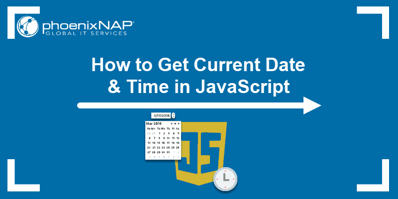 Tutorial on how to get Current Date and Time in JavaScript.
