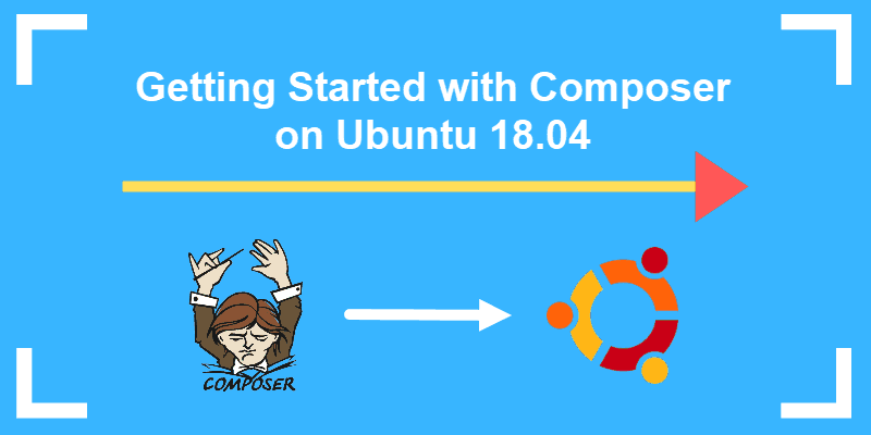tutorial on installing and using php composer on ubuntu