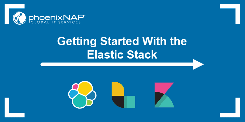 guide on Getting started with Elastic / elk stack