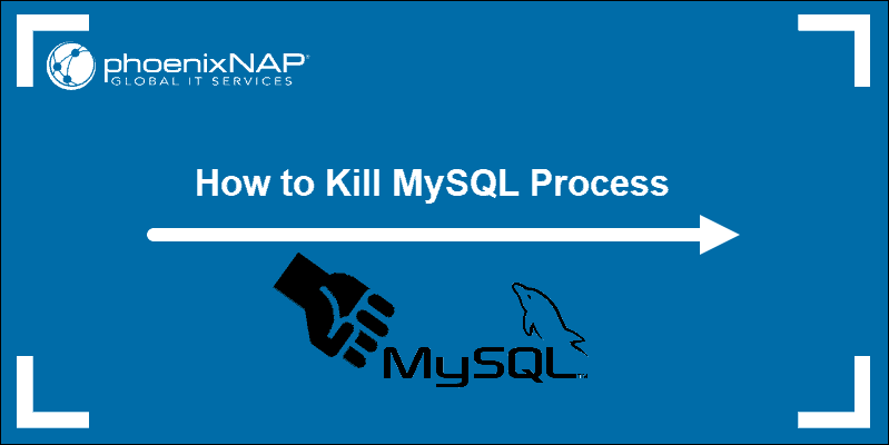tutorial on How to kill mysql process command line