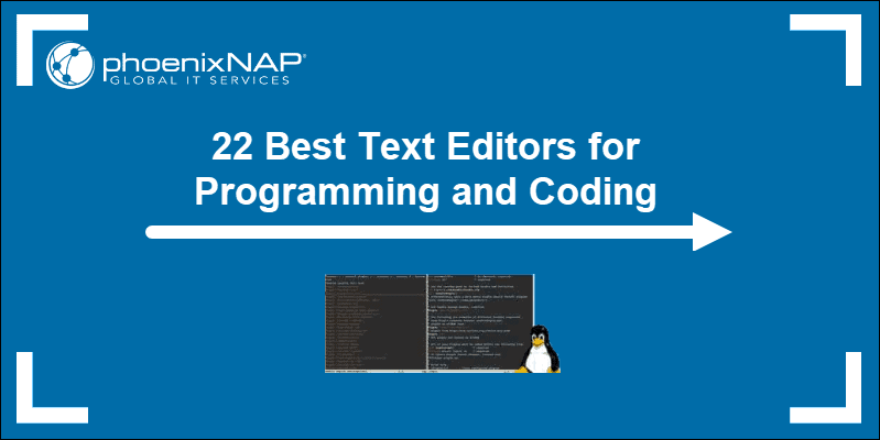 22 Best Text Editors in Linux