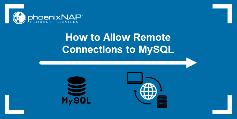 MySQL database logo and a representation of a remote connection.