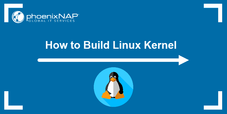How to Build Linux Kernel