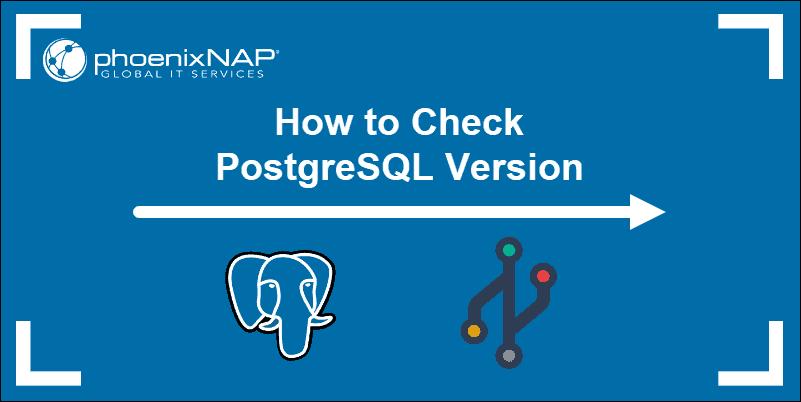 Title with PostgreSQL logo and versioning symbol.