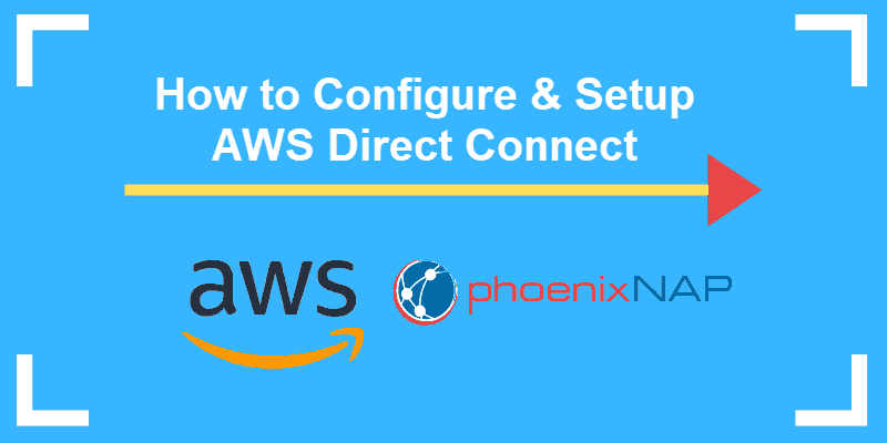How to configure AWS Direct Connect
