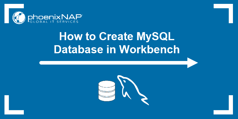 Tutorial on how to create a MySQL databae in Workbench.