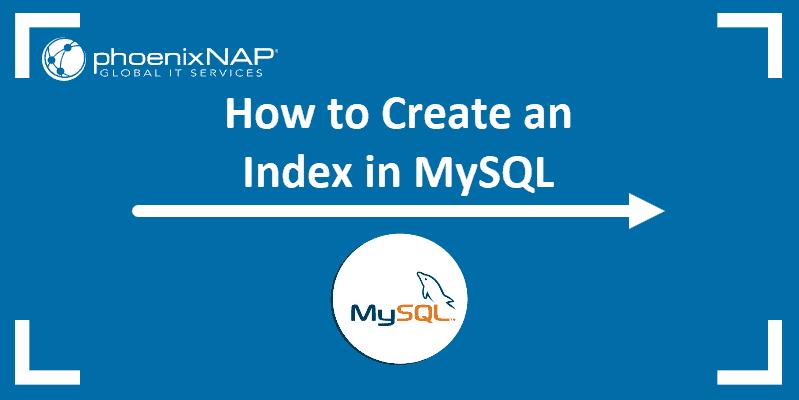 CREATE INDEX Statement to add an index in mysql