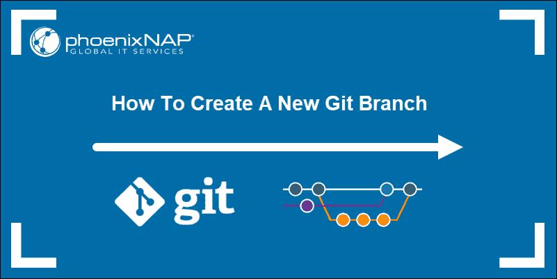 create new branch git tutorial