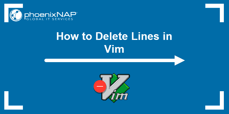Tutorial on how to delete Lines in Vim text editor