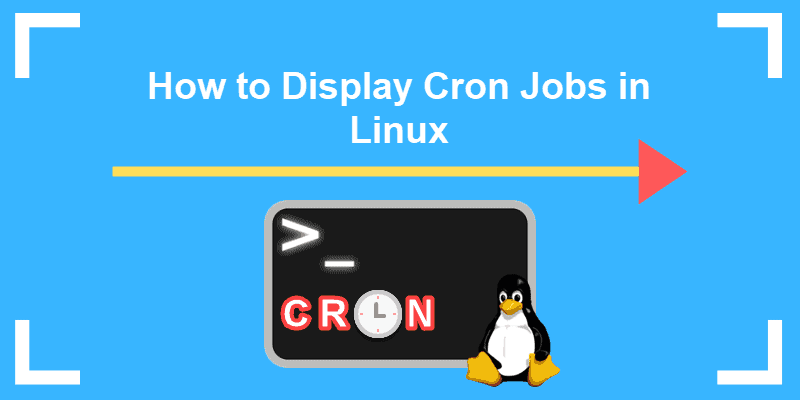 how to display cron jobs in linux