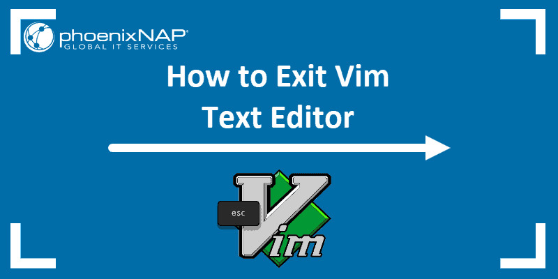 How to exit the Vim in terminal or using shortcuts in linux