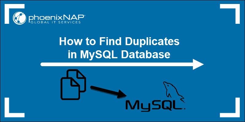 tutorial on how to check duplicates in MySQL Database