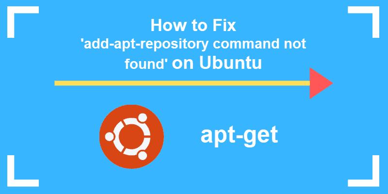 resolve add-apt-repository command not found error ubuntu