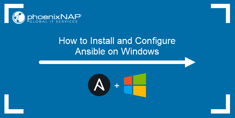 How to install and configure Ansible on Windows
