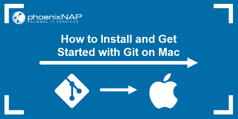 Tutorial on how to install and get started with Git on Mac.