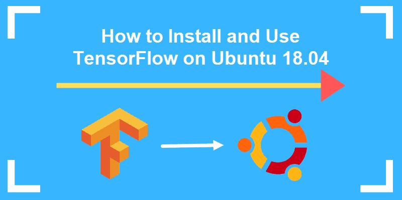 tutorial on installing tensorflow on ubuntu system
