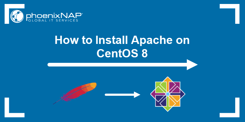 Tutorial on how to install Apache on CentOS 8