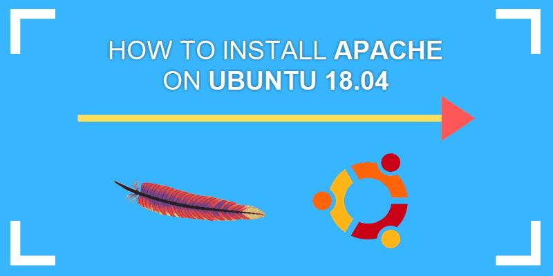 how to install apache2 on ubuntu 18.04 bionic beaver