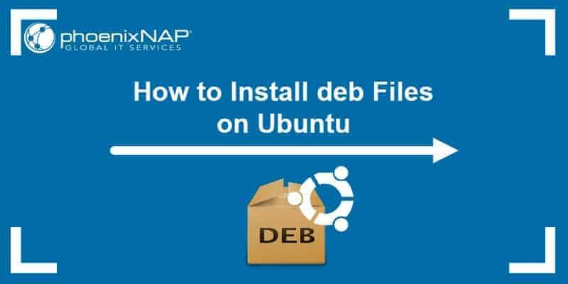 tutorial on installing deb packages on Ubuntu
