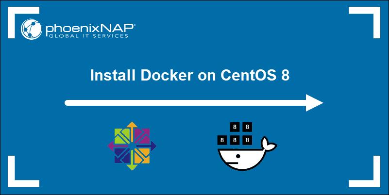 logos on docker installation tutorial for CentOS 8