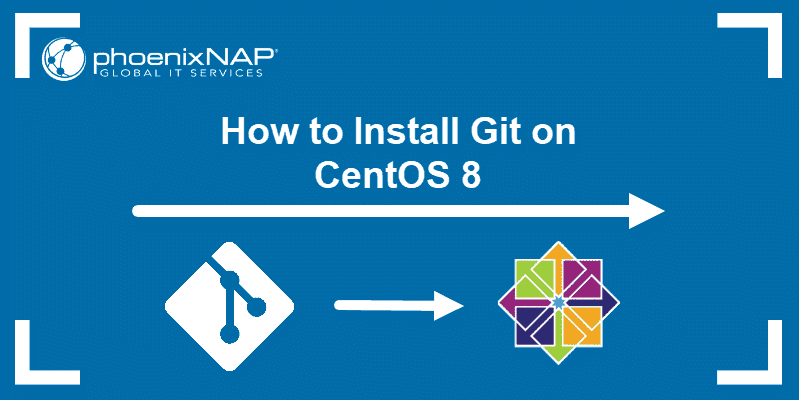tutorial on how to install Git on CentOS 8