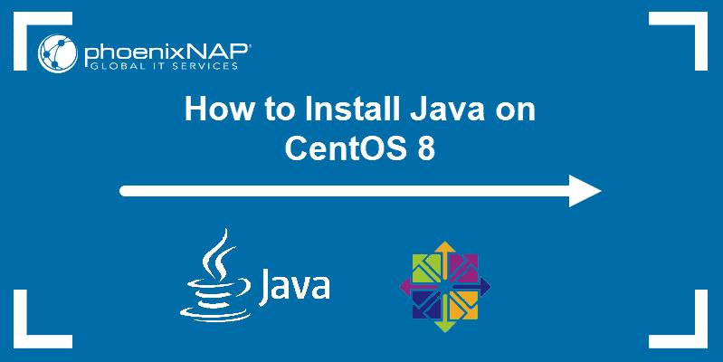 tutorial on installing latest version of Java on CentOS 8