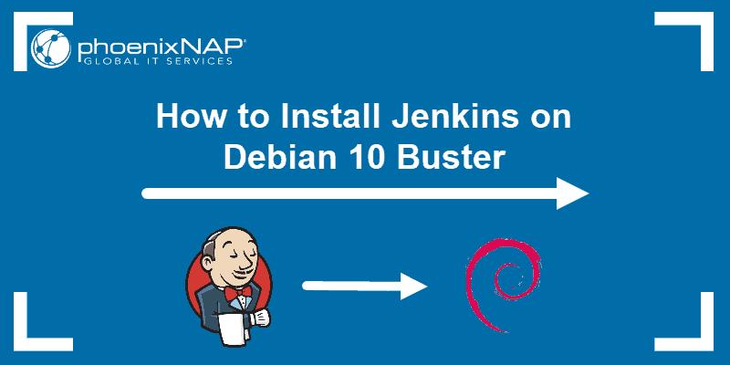 tutorial on installing jenkins on debian 10