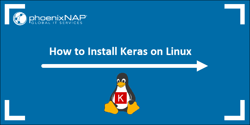 Article on how to install Keras on Linux