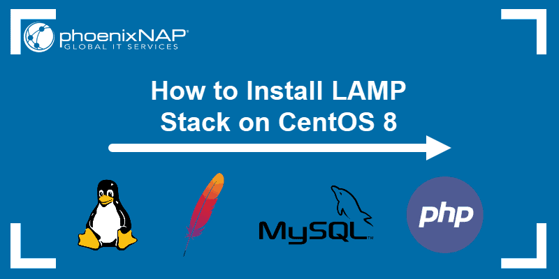 How to install LAMP stack on CentOS 8.