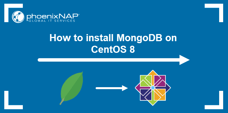 How to install MongoDB on CentOS 8.