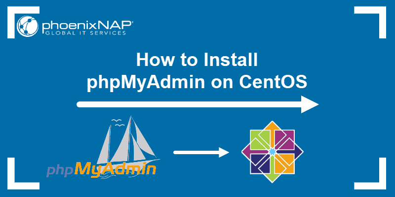 guide for installing phpMyAdmin on CentOS version 8