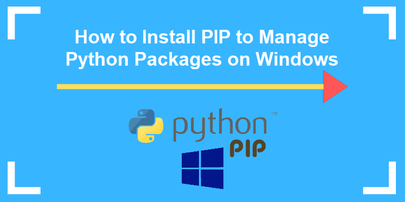 how to install pip to manage python packages on windows
